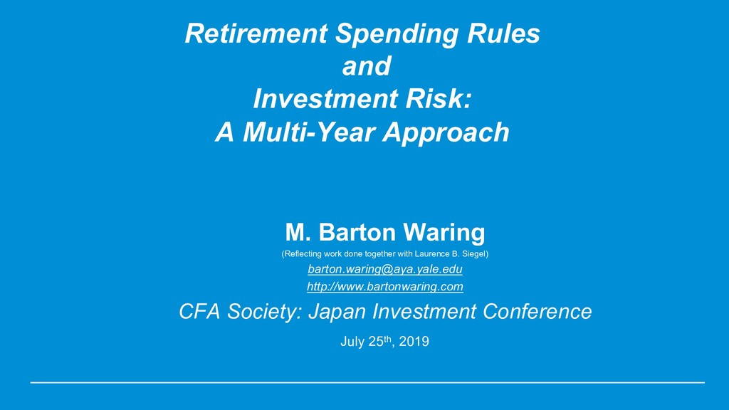 Retirement Spending Rules and Investment Risk: ...