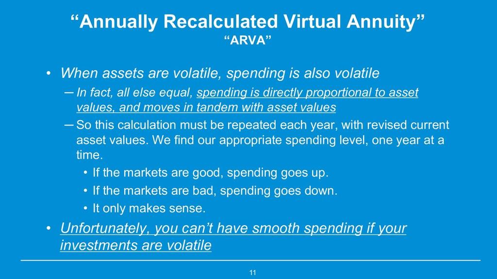 "11 ""Annually Recalculated Virtual Annuity"" ""ARV..."