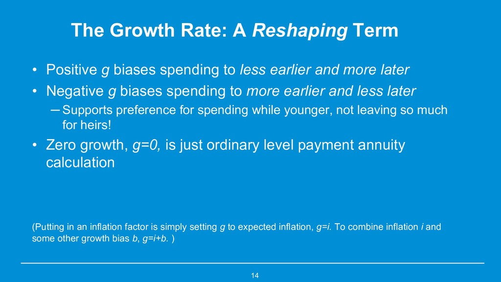 The Growth Rate: A Reshaping Term • Positive g ...