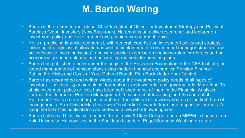 M. Barton Waring • Barton is the retired former...