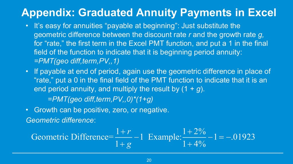 Appendix: Graduated Annuity Payments in Excel •...