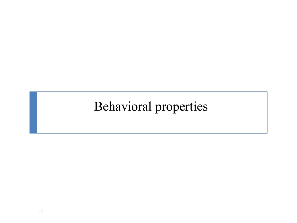 Behavioral properties 18
