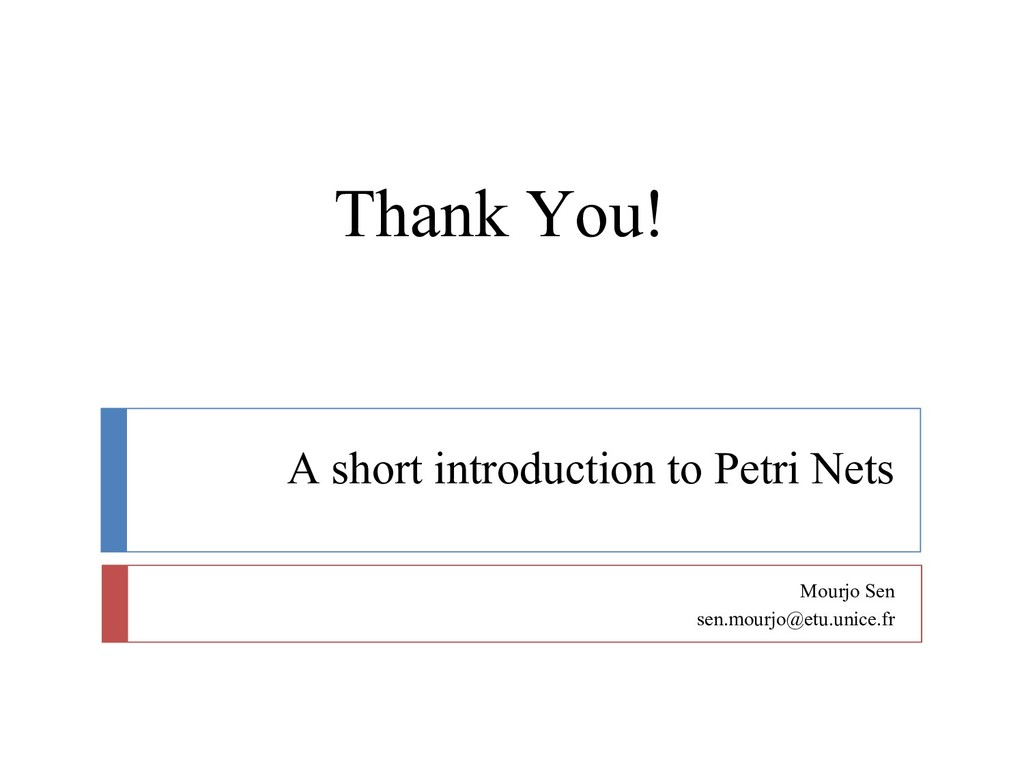A short introduction to Petri Nets Mourjo Sen s...