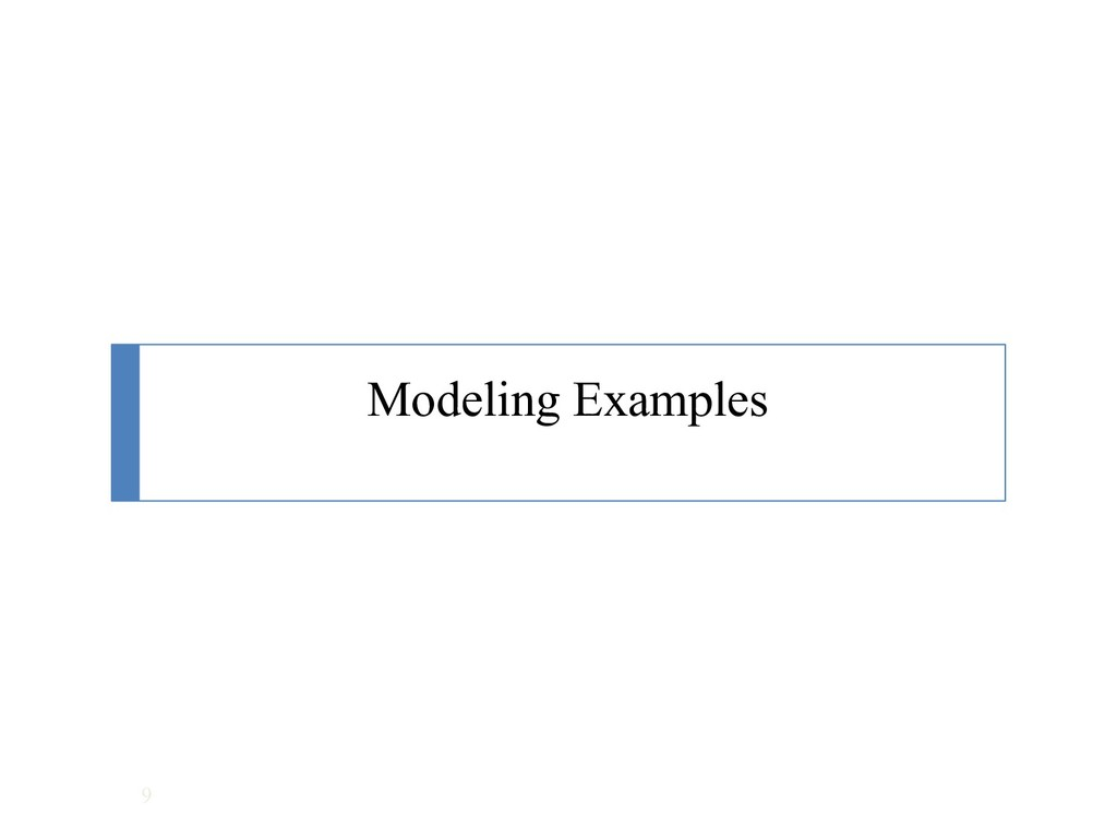 Modeling Examples 9