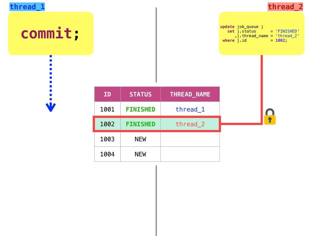 commit; update job_queue j set j.status = 'FINI...