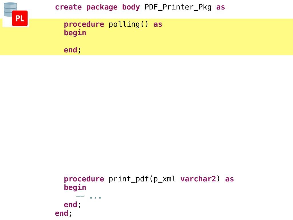 create package body PDF_Printer_Pkg as procedur...