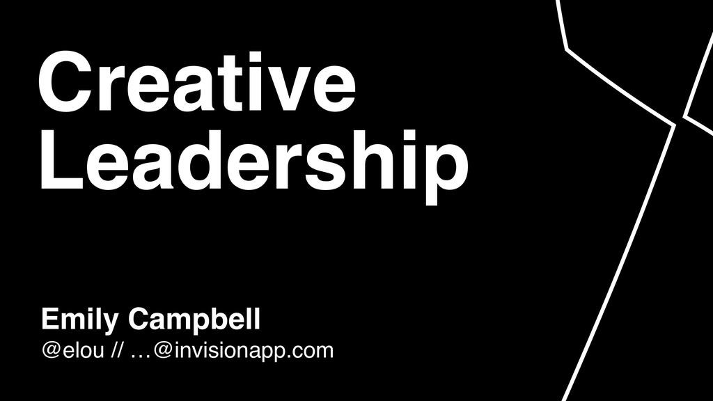 Emily Campbell @elou // …@invisionapp.com Crea...