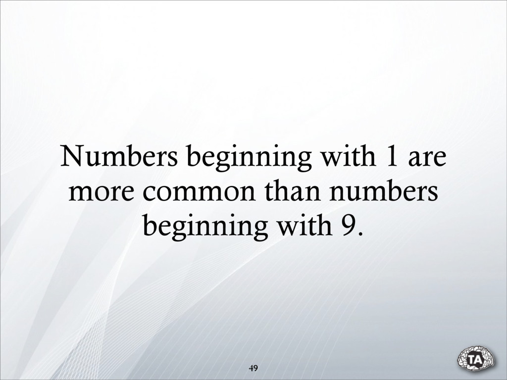 Numbers beginning with 1 are more common than n...