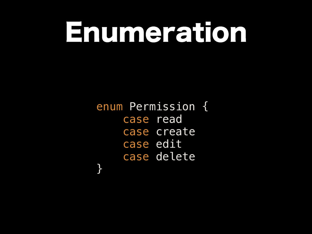 &OVNFSBUJPO enum Permission { case read case cr...