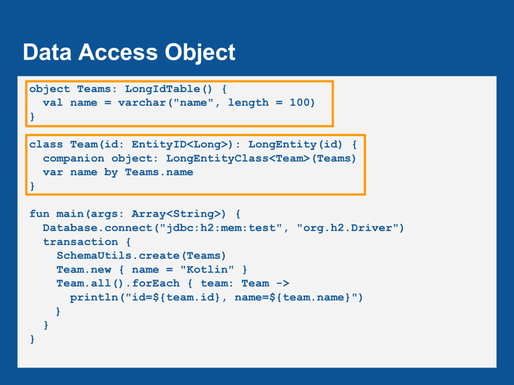 Data Access Object object Teams: LongIdTable() ...