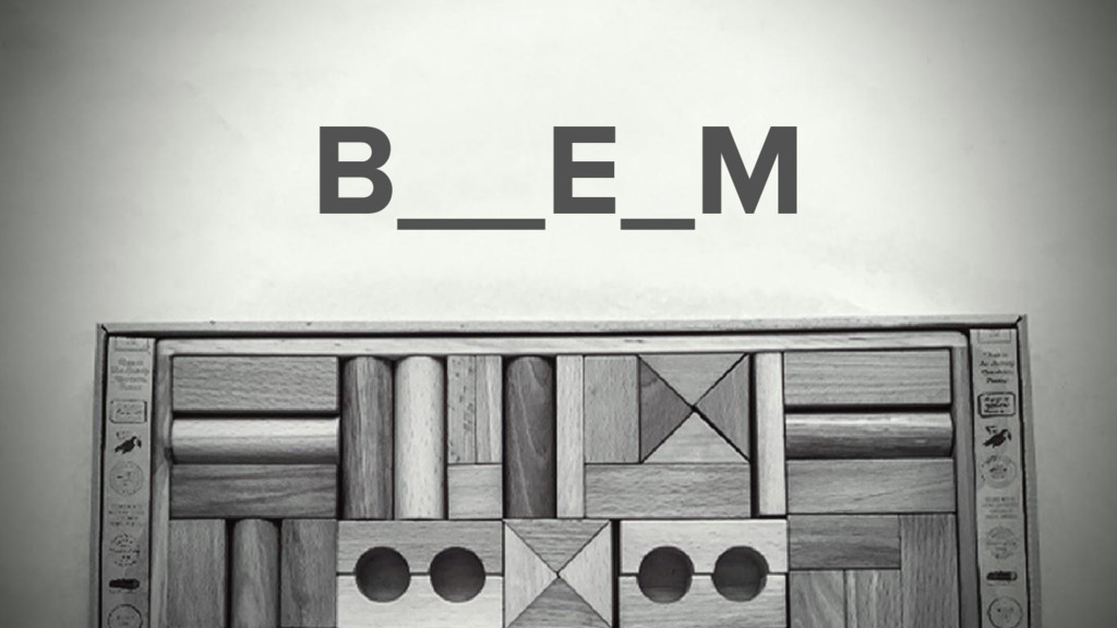 B__E_M