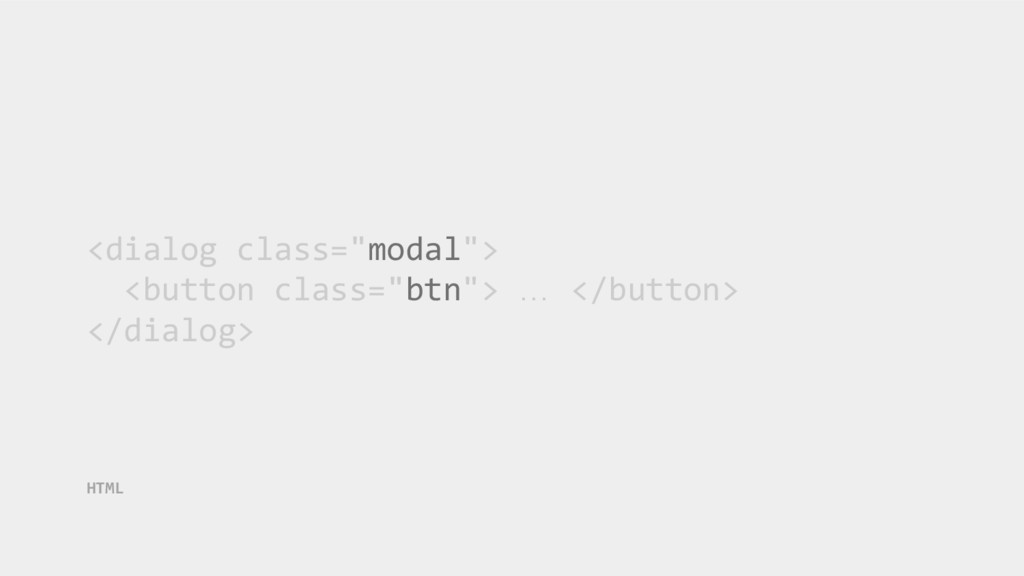 """<dialog class=""""modal""""> <button class=""""btn""""> … <..."""