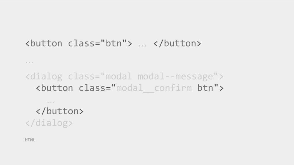 """<button class=""""btn""""> … </button> … <dialog clas..."""
