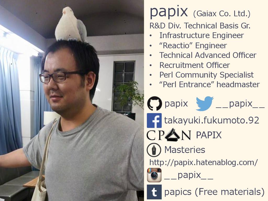 papix (Gaiax Co. Ltd.) R&D Div. Technical Basis...