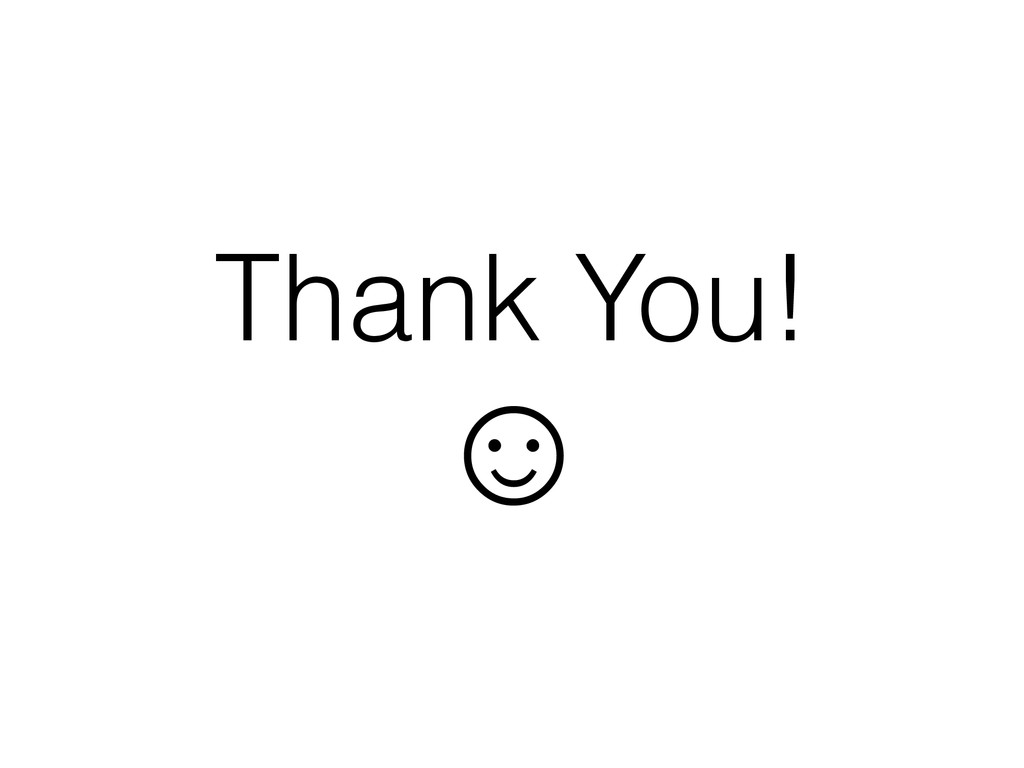 Thank You! ☺