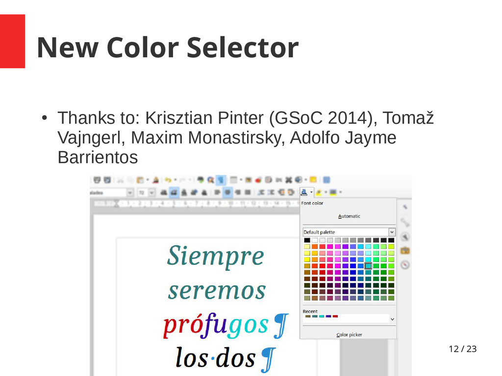 12 / 23 New Color Selector ● Thanks to: Kriszti...