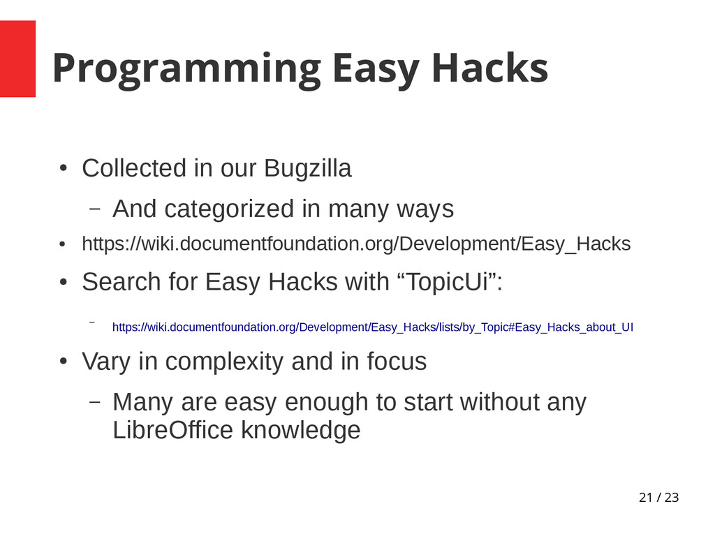21 / 23 Programming Easy Hacks ● Collected in o...