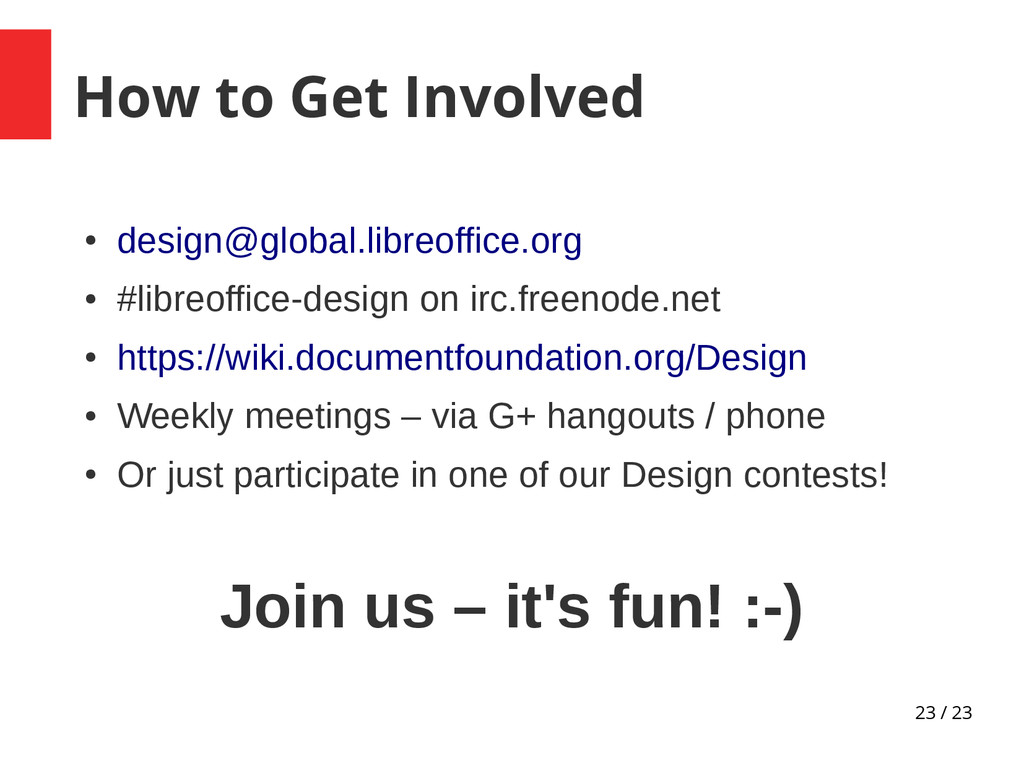 23 / 23 How to Get Involved ● design@global.lib...