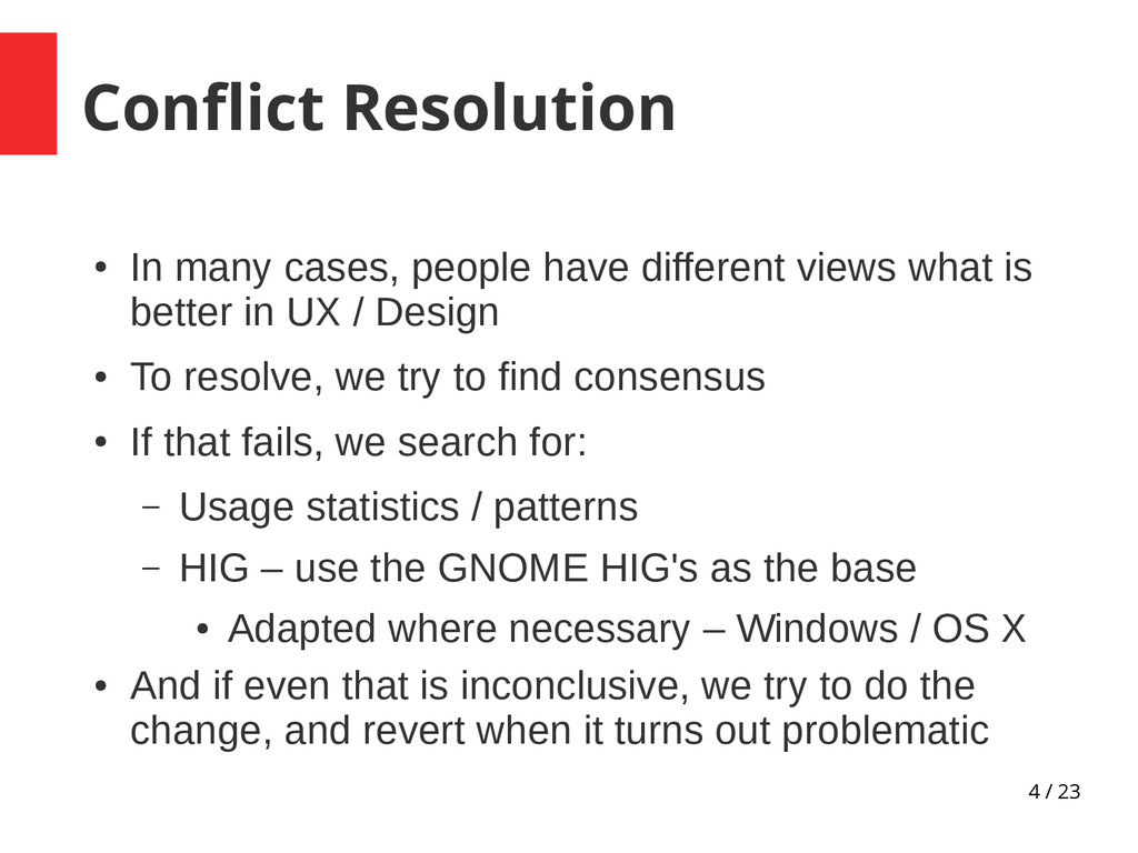 4 / 23 Conflict Resolution ● In many cases, peo...