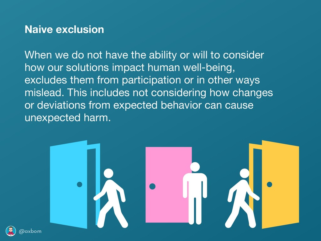 @axbom Naive exclusion When we do not have the ...