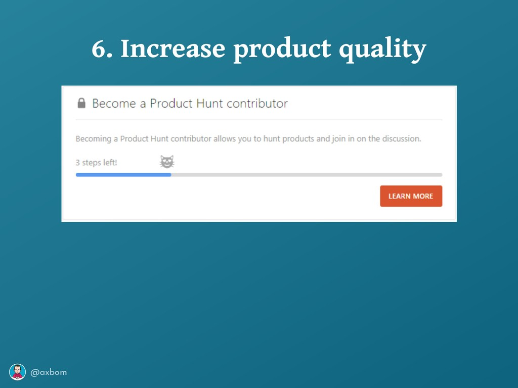 @axbom 6. Increase product quality