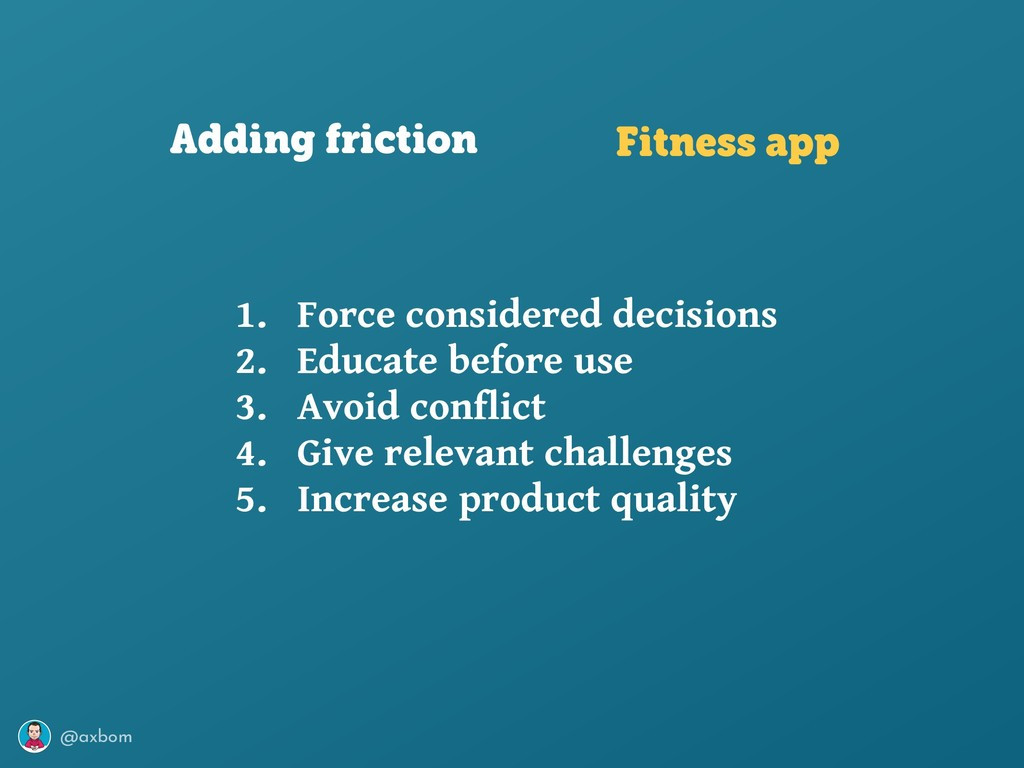 @axbom Adding friction Fitness app 1. Force con...