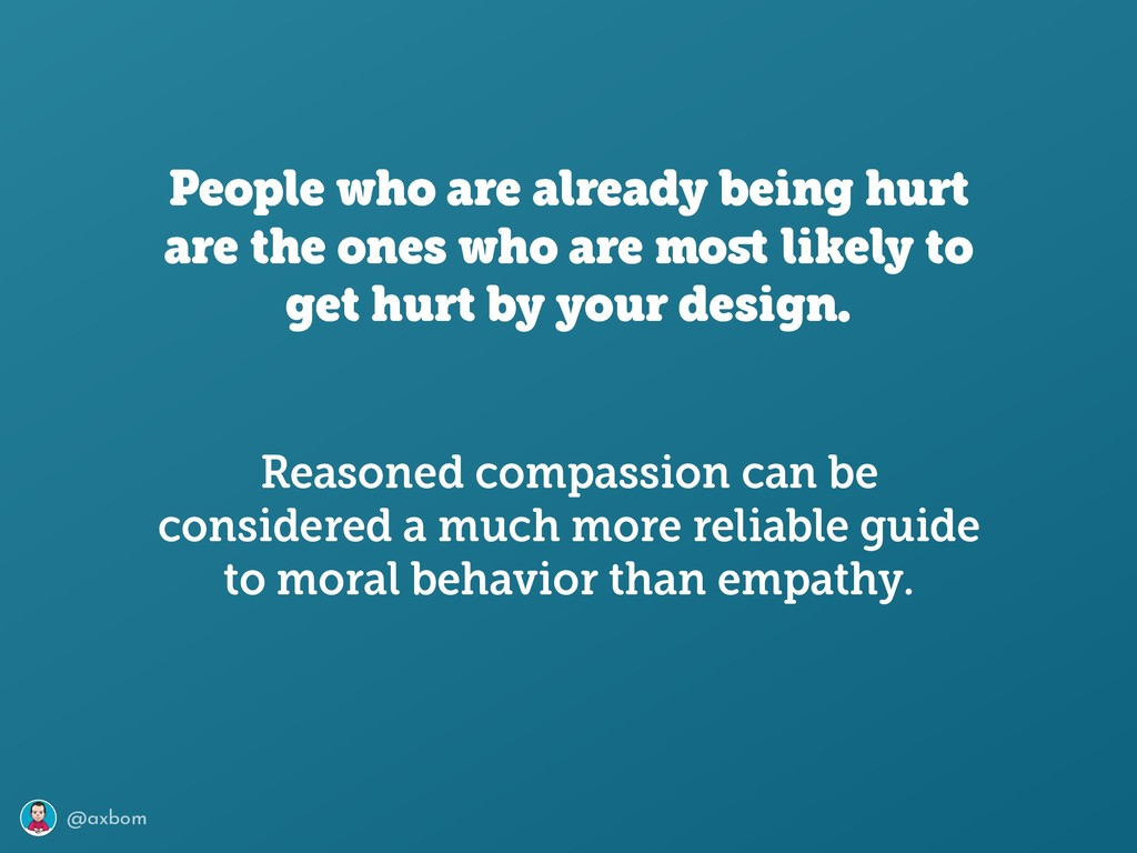 @axbom People who are already being hurt are th...