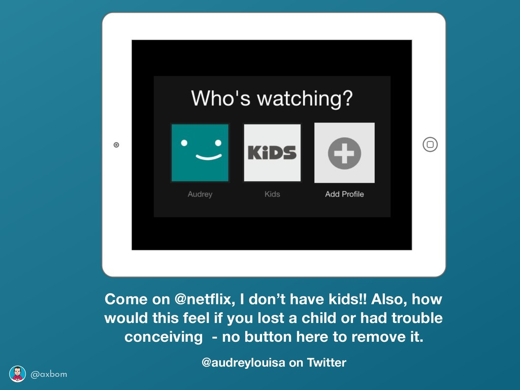 @axbom Come on @netflix, I don't have kids!! Als...