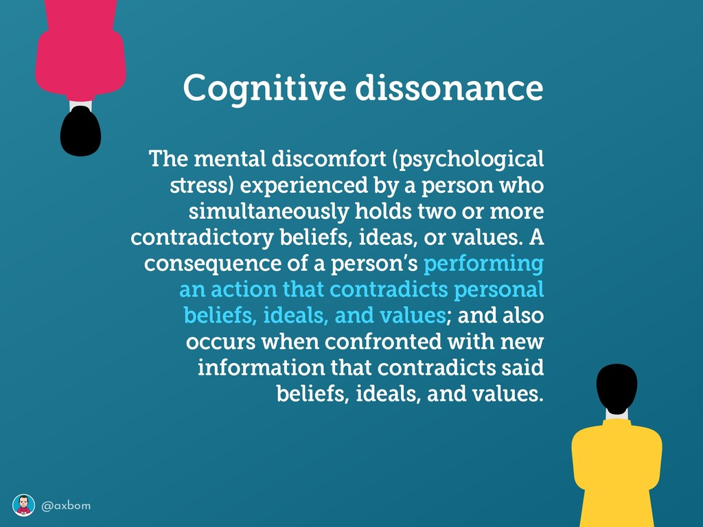 @axbom The mental discomfort (psychological stre...