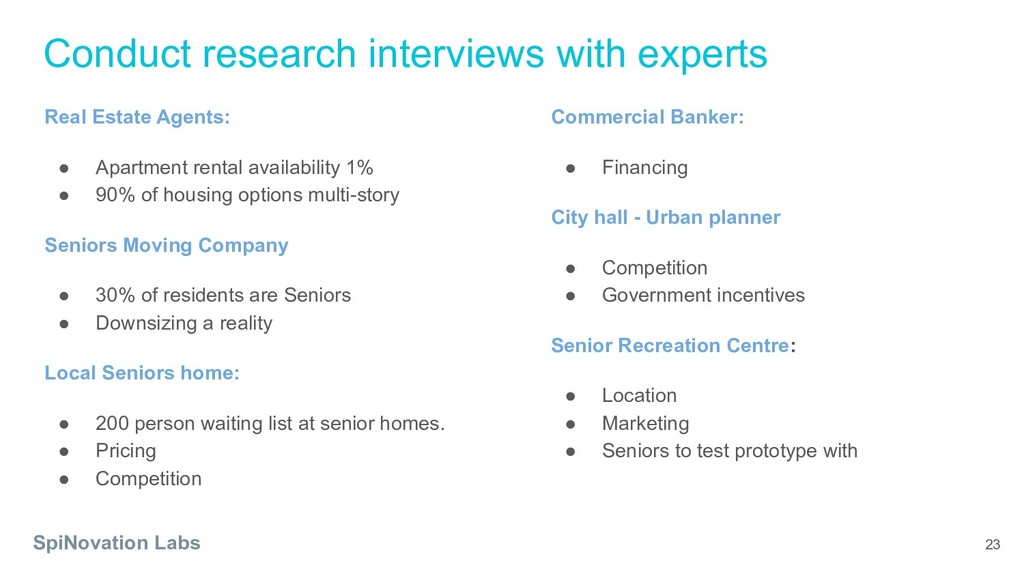 Conduct research interviews with experts SpiNov...