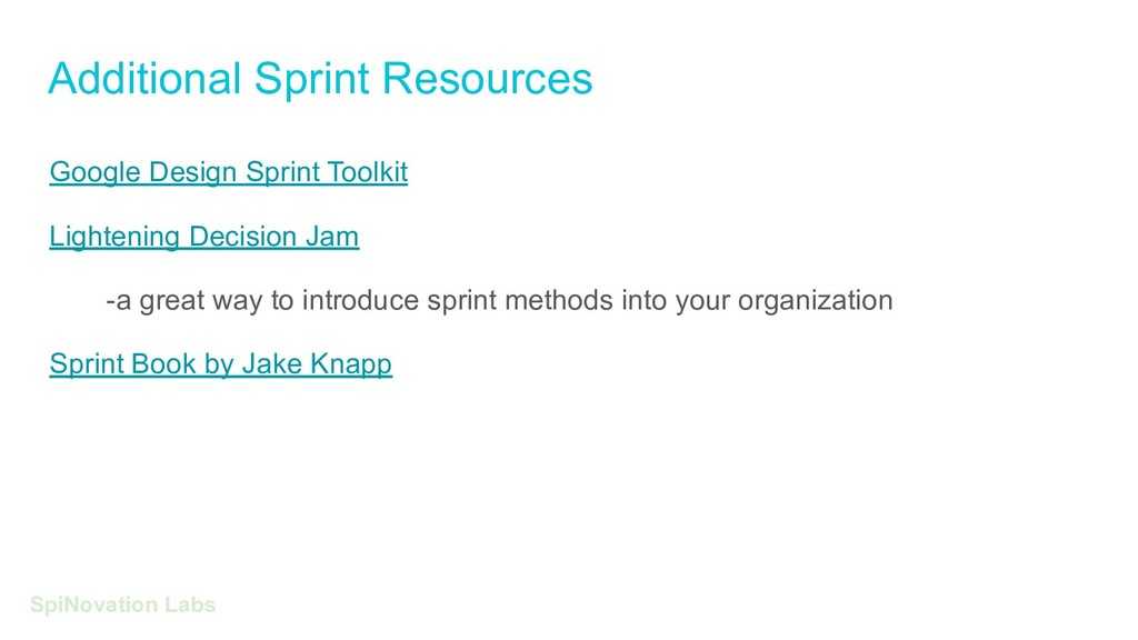 Additional Sprint Resources SpiNovation Labs Go...