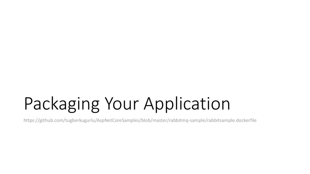 Packaging Your Application https://github.com/t...