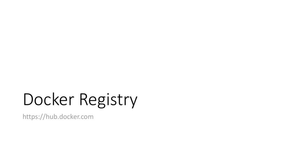 Docker Registry https://hub.docker.com