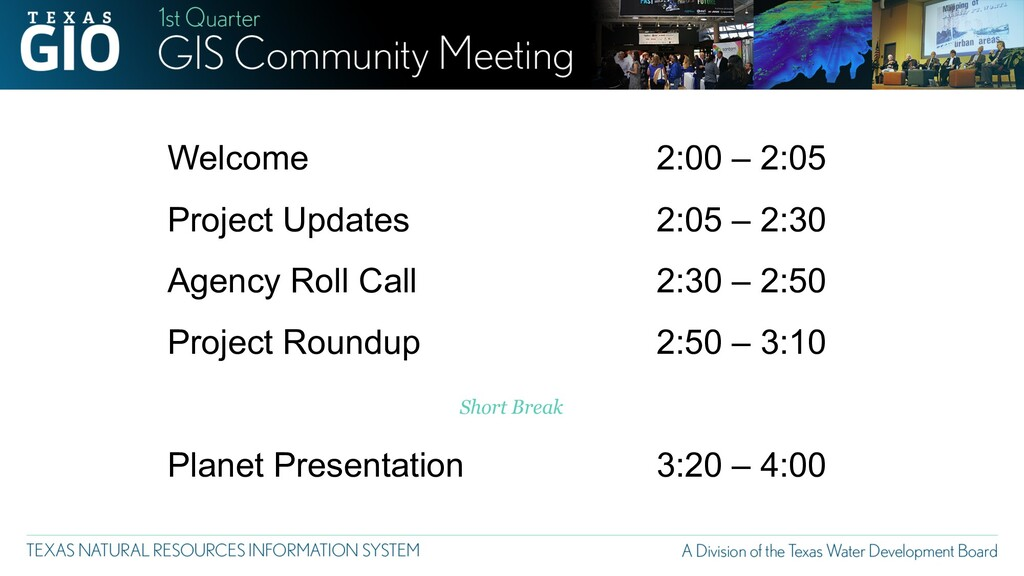 Welcome Project Updates Agency Roll Call Projec...