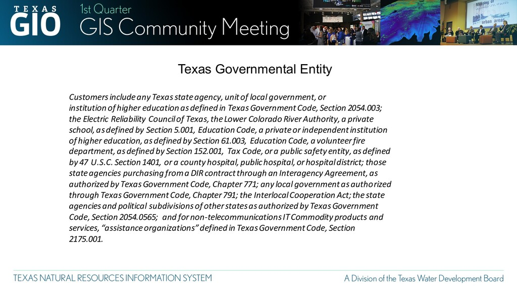 Customers include any Texas state agency, unit ...