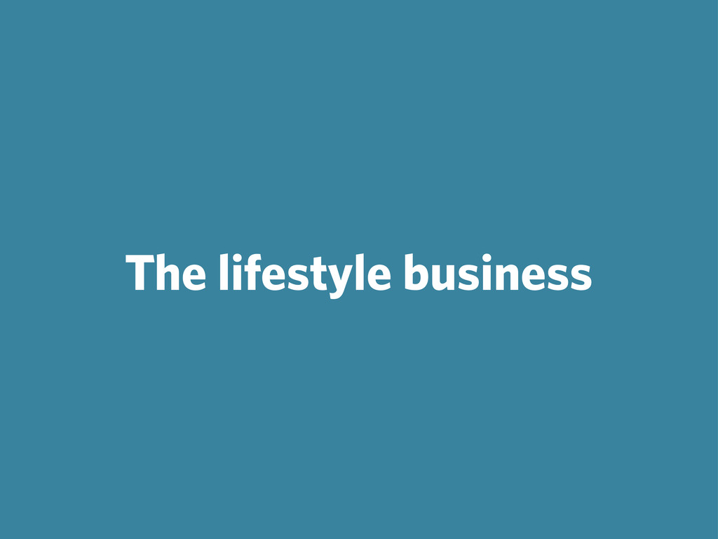 The lifestyle business