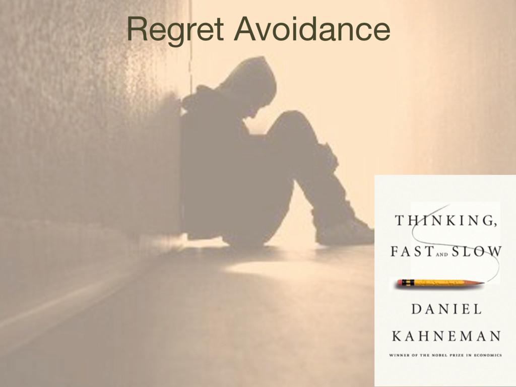 Regret Avoidance