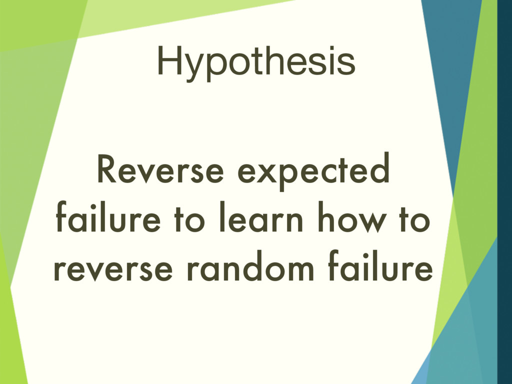 Hypothesis Reverse expected failure to learn ho...