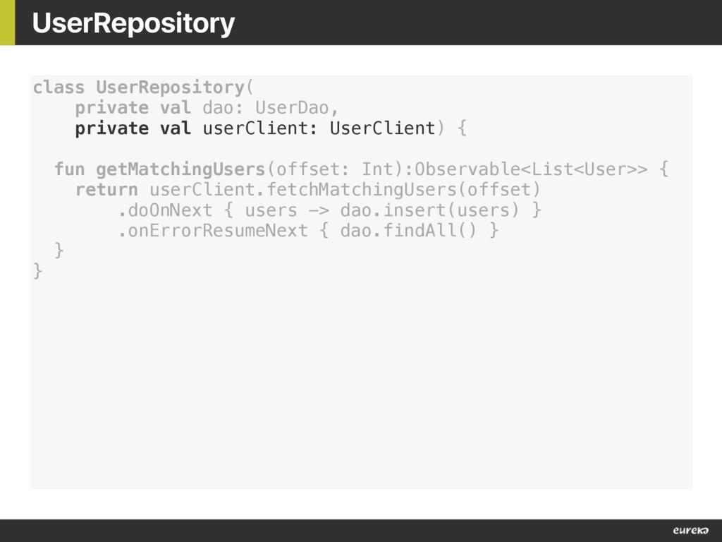 UserRepository class UserRepository( private va...