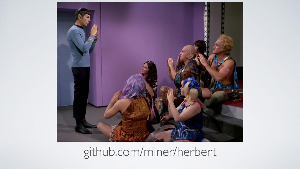github.com/miner/herbert