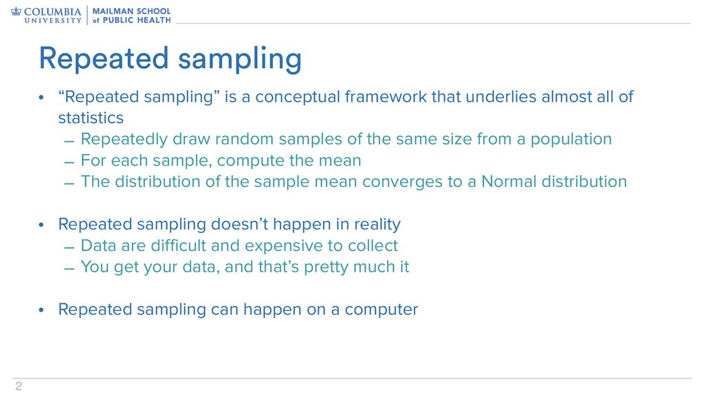 "2 • ""Repeated sampling"" is a conceptual framewo..."