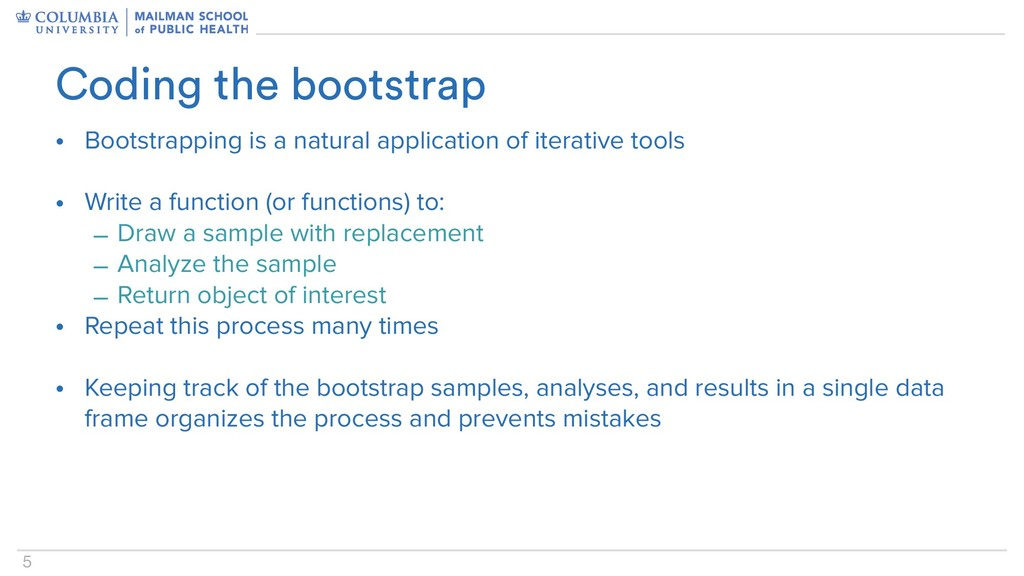 5 • Bootstrapping is a natural application of i...