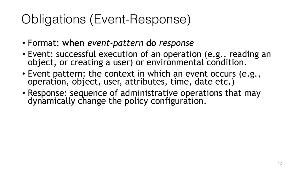 12 Obligations (Event-Response) • Format: when ...