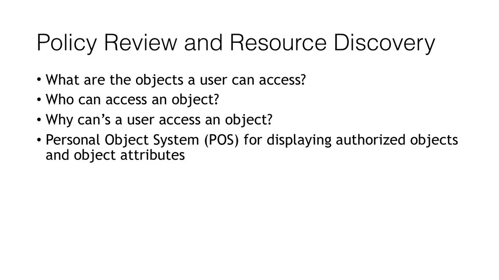 Policy Review and Resource Discovery • What are...