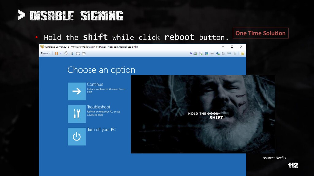 > • Hold the shift while click reboot button. S...