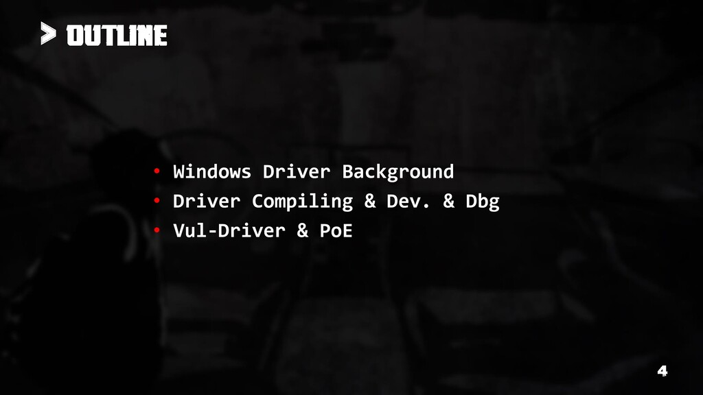 > • Windows Driver Background • Driver Compilin...