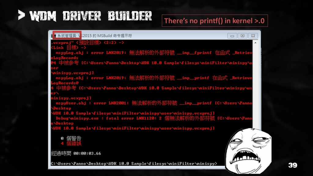 > There's no printf() in kernel >.0