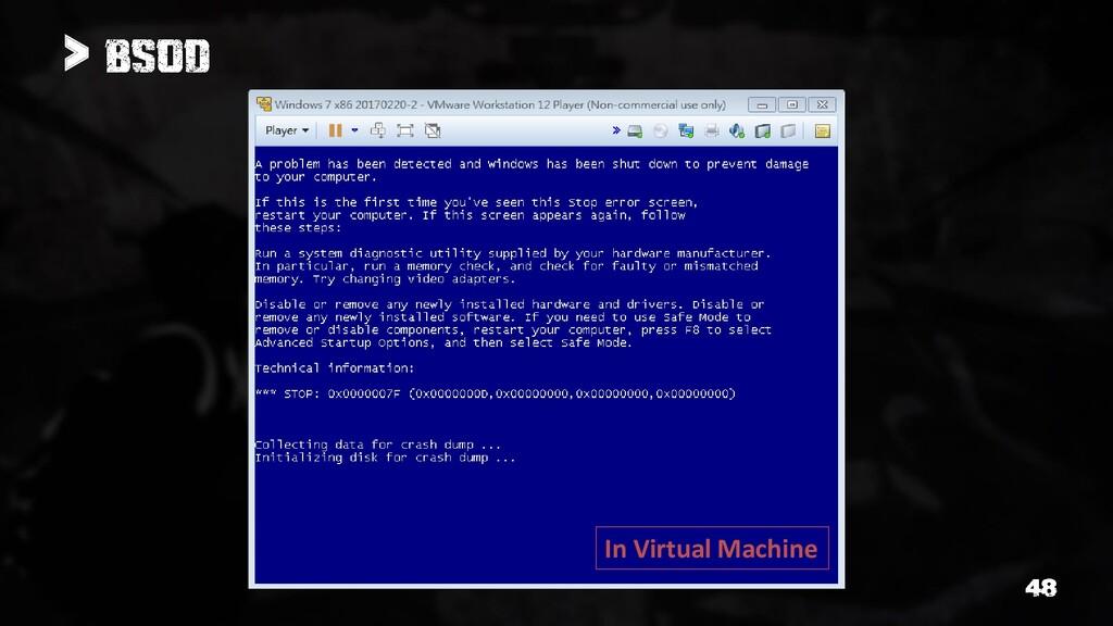 > In Virtual Machine