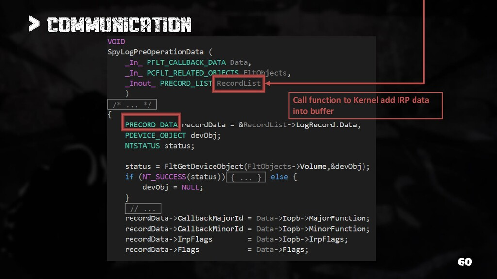 > Call function to Kernel add IRP data into buf...