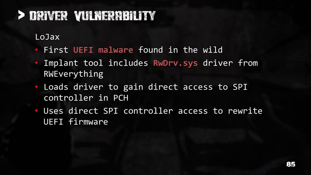 > LoJax • First UEFI malware found in the wild ...